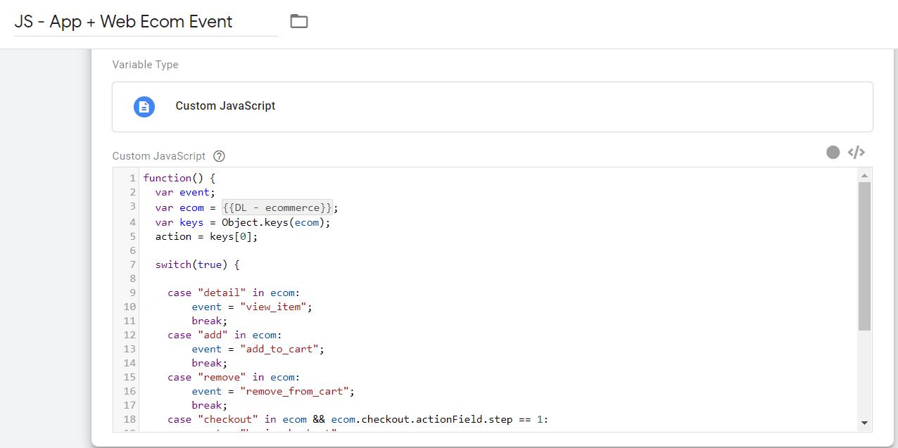 Переменная Custom JavaScript для определения события Ecommerce App+Web